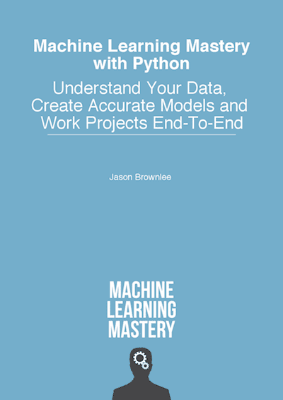 Machine Learning Mastery With Python