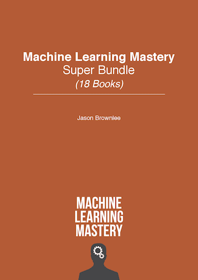 Machine Learning Mastery Super Bundle
